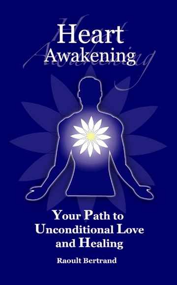 Heart Awakening – Your Path to Unconditional Love and Healing